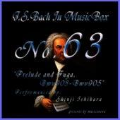 Bach In Musical Box 63 /Fantasy and Fugue Bwv903-905 by Shinji Ishihara