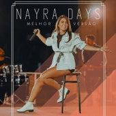 Melhor Versão by Nayra Days