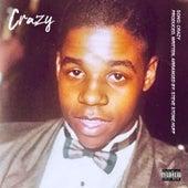 Crazy by Steve Stone Huff
