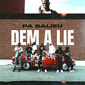 Dem A Lie by Pa Salieu