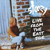 Live From The East Side by Steezy Stylish