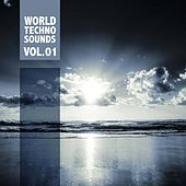 World Techno Sounds, Vol.01 by Various Artists
