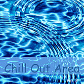 Chill Out Area Vol. 3 by Various Artists