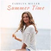 Summer Time von Carolyn Miller