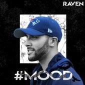 #MOOD de Raven