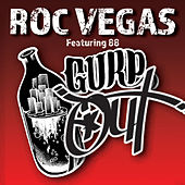 Gurp Out by Roc Vegas