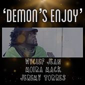 Demons Enjoy by Wyclef Jean
