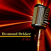 It Mek de Desmond Dekker