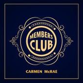 Members Club by Carmen McRae