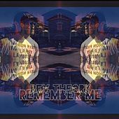Remember Me? by Rev Theory