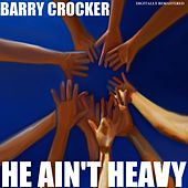 He Ain't Heavy by Barry Crocker