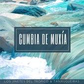 Cumbia de Muxía (feat Tanxugueiras) de Los Jinetes del Trópico