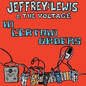In Certain Orders by Jeffrey Lewis