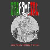 Velocidad, Desecho y Metal (Deluxe) de Transmetal