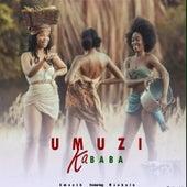 Umuzi Kababa by Smooth