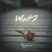 Wait 2 von Kygo