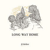 Long Way Home by JJ Heller