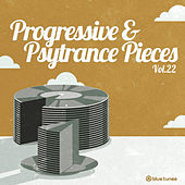 Progressive & Psy Trance Pieces, Vol. 22 by Various Artists