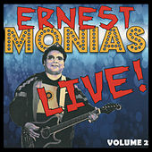 Ernest Monias Live!, Vol. 2 (Live) by Ernest Monias