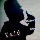 Te Quiero Ver Bailar von Zaid