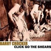Click Go The Shears by Barry Crocker