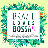 Brazil Loves Bossa, Vol. 5 von Various Artists