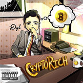 Crypto Rich by Dyl