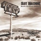 Rock Bottom Casino de Slot machine