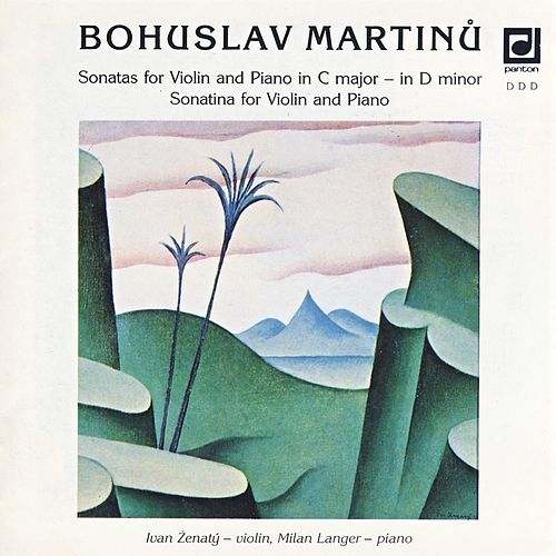 Martinu: Sonatas for Violin and Piano by Ivan Zenaty