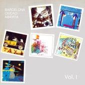 Barcelona Ciudad Abierta, Vol. I de Various Artists
