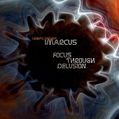 Focus Through Delusion de iMarcus