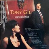 Tony Gil...Essentially Jobim von Tony Gil