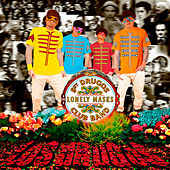 Sgt. Drugos Lonely Masks Club Band by Los Drugos