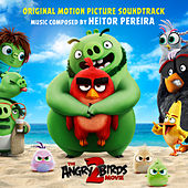 Angry Birds 2 (Original Motion Picture Soundtrack) de Heitor Pereira