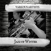 Jazz of Winter de Various Artists