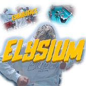 Elysium von Esbabyface