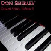 Concert Series Vol. 5 von Don Shirley