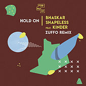 Hold on (Zuffo Remix) de Bhaskar
