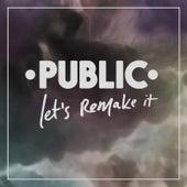 Let's Remake It von The Public