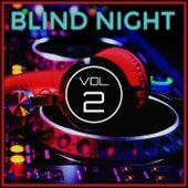 Blind Night, Vol. 2 von Various Artists
