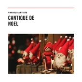 Cantique de Noel de Various Artists