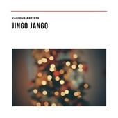 Jingo Jango de Various Artists