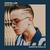Guerra de Orgulho by Dornelles