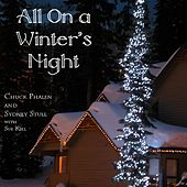 All on a Winter's Night by Sydney Stull Chuck Phalen