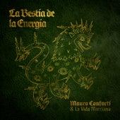 La Bestia de la Energía (Edición Deluxe) de Mauro Conforti & La Vida Marciana