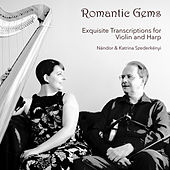 Romantic Gems: Exquisite Transcriptions for Violin & Harp de Nandor Szederkenyi