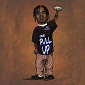 The Pull Up by 40 Glocc