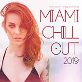 Miami Chill Out 2019 von Various