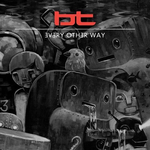 Every Other Way by BT