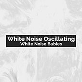 White Noise Oscillating de White Noise Babies